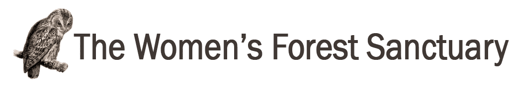The Women's Forest Sanctuary